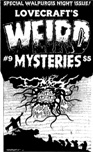 Lovecraft's Weird Mysteries No. 9, 2005
