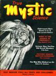 True Mystic Science, April 1939