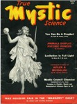 True Mystic Science, May 1939