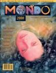 Mondo 2000, Summer 1990