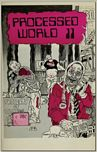 Processed World, Summer 1984