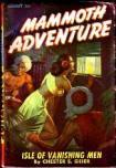 Mammoth Adventure, January 1947