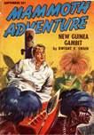 Mammoth Adventure, September 1947
