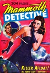 Mammoth Detective, March 1943