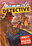 Mammoth Detective, May 1946