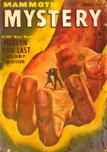 Mammoth Mystery, August 1947