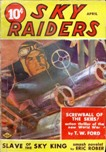 Sky Raiders, April 1940