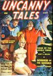 Uncanny Tales, March 1940