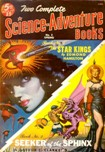 Two Complete Science-Adventure Books, Spring 1951