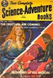 Two Complete Science-Adventure Books, Summer 1952