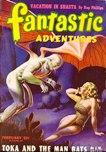Fantastic Adventures, February 1946
