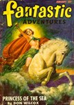Fantastic Adventures, January 1947