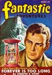 Fantastic Adventures, March 1947