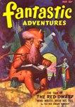 Fantastic Adventures, May 1947