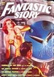 Fantastic Story, Spring 1951
