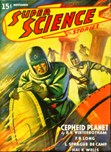 Super Science Stories, November 1940