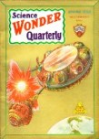 Science Wonder Quarterly, Spring 1930