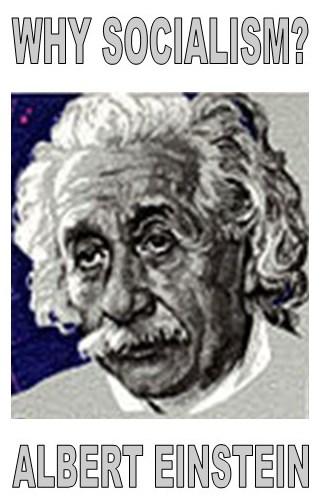 Why Socialism? by Albert Einstein - Luminist Publications
