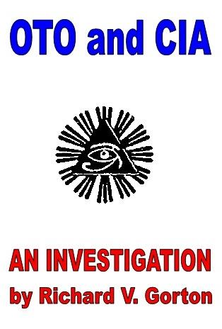 OTO and CIA: An Investigation