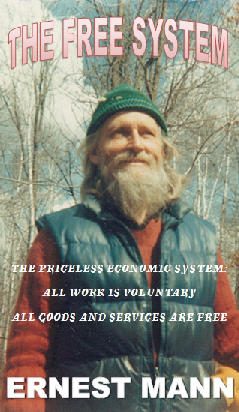 The Free System by Ernest Mann - Luminist Publications